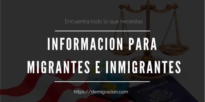Información para Migrantes e Inmigrantes